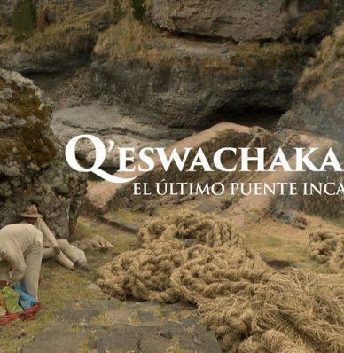Qeswachaka el ultimo puente Inca, ingeniería andina